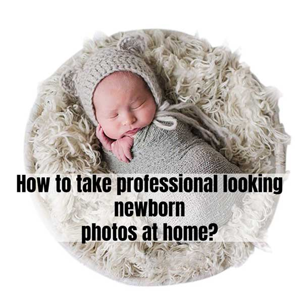 How To Take Professional Looking Newborn Photos At Home Diy Urban Mamaz Blog