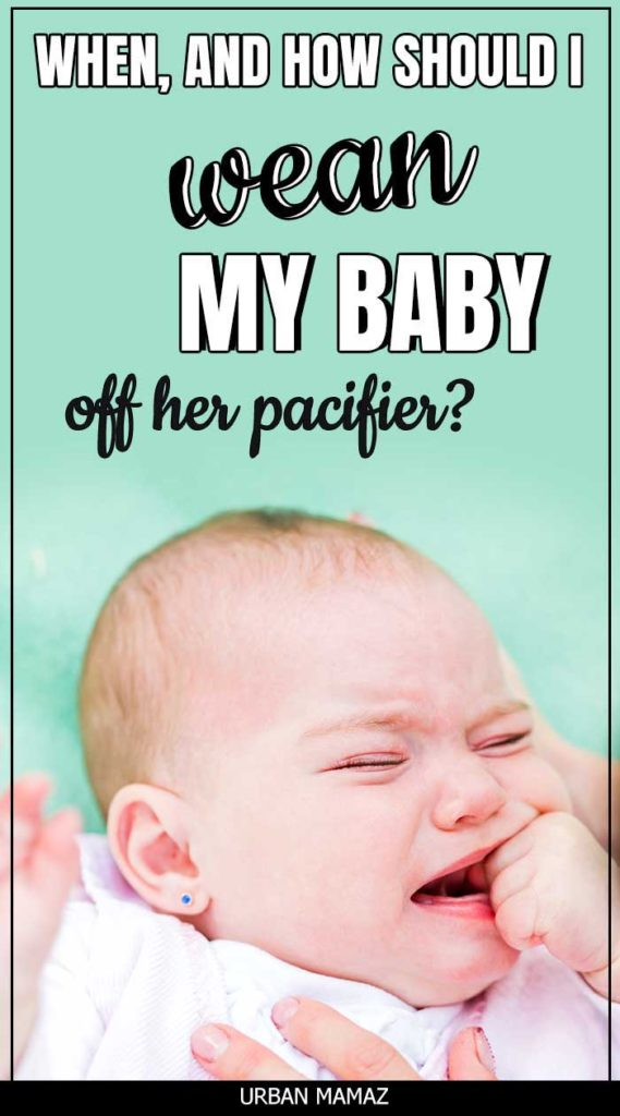 When Should My Baby Stop Using A Pacifier And How To Wean